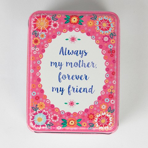 Always My Mother Forever My Friend Storage Tin