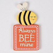 Always Bee Mine Magnet