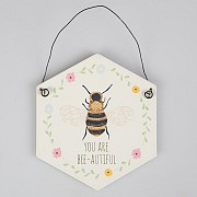You Are Bee-Autiful Plaque