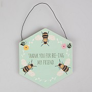 Thank You For Bee-Ing My Friend Plaque