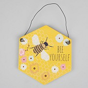 Bee Yourself Plaque