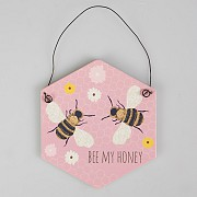 Bee My Honey Plaque